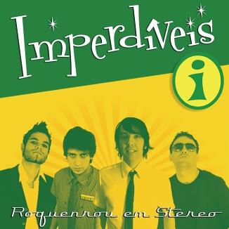 IMPERDÍVEIS - Capa do álbum Roquenrou Em Stereo